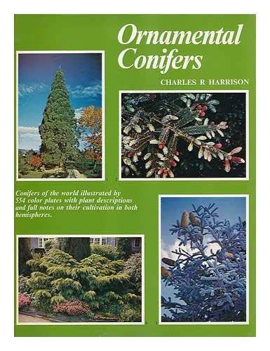Ornamental Conifers Know Your Garden Series Charles Richmond