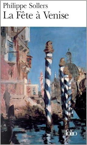 La fête à Venise - Sollers Philippe
