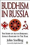 Buddhism in Russia, John Snelling, 1852303328