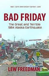 Bad Friday, The Great & Terrible 1964 Alaska Earthquake