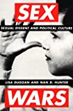 img - for Sex Wars: Sexual Dissent and Political Culture book / textbook / text book