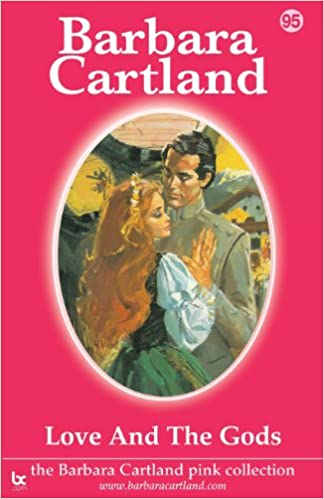 Love and the Gods (The Barbara Cartland Pink Collection)