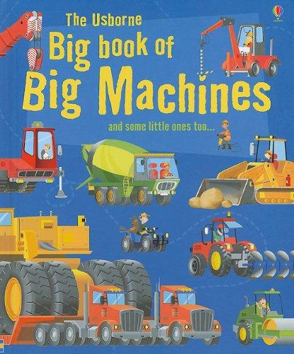 The Usborne Big Book of Big Machines (Big Book of Machines)