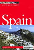 Buying a House in Spain, Dan Boothby, 1854582992