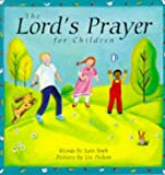 The Lord's Prayer for Children, Lois Rock, 0745939694