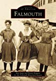 Falmouth, Falmouth Historical Society Staff and Ann Sears, 0738509752