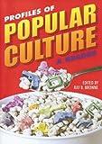 Profiles of Popular Culture, , 0879728698