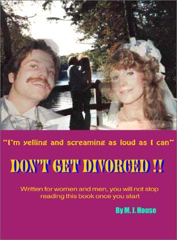 DON'T GET DIVORCED