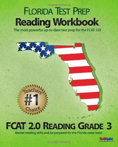 Download FLORIDA TEST PREP Reading Workbook FCAT 2.0 Reading Grade 3: Aligned to the 2011-2012 Florida FCAT 2.0 Reading Test PDF
