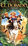 The Road to El Dorado [VHS]
