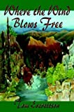img - for Where the Wind Blows Free book / textbook / text book