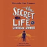 The Secret Life of Lincoln Jones | Wendelin Van Draanen