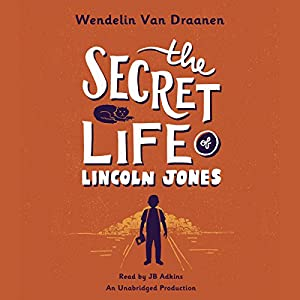 The Secret Life of Lincoln Jones Audiobook