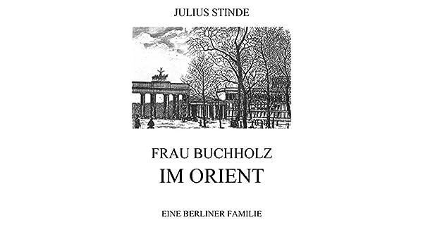 Frau Buchholz im Orient (German Edition)