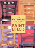 The Ultimate Book of Paint Effects, Oxmoor House Staff, 0848727142