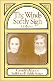 The Winds Softly Sigh, R. F. Sparkes, 0919948774