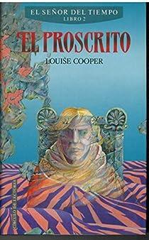 EL PROSCRITO. EL SEÑOR DEL TIEMPO. LIBRO 2 par Cooper