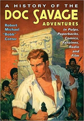 Amazon a history of the doc savage adventures in pulps amazon a history of the doc savage adventures in pulps paperbacks comics fanzines radio and film 9781476665986 robert michael cotter books fandeluxe Images