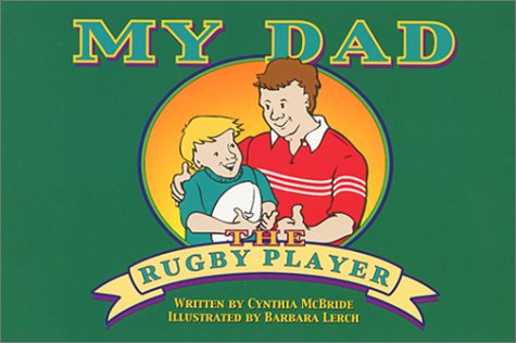 My Dad The Rugby Player pdf