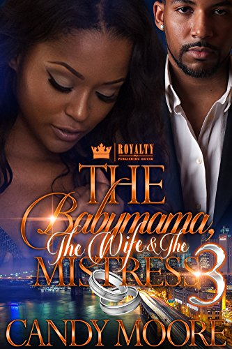 Search : The Babymama, The Wife & The Mistress 3