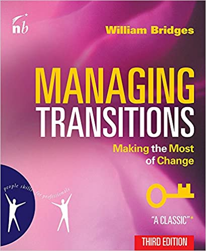 Making the Most of Change Managing Transitions