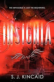 Insignia by [Kincaid, S. J.]