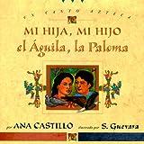 Mi Hija, Mi Hijo, el Aguila, la Paloma, Ana Castillo, 0525458670