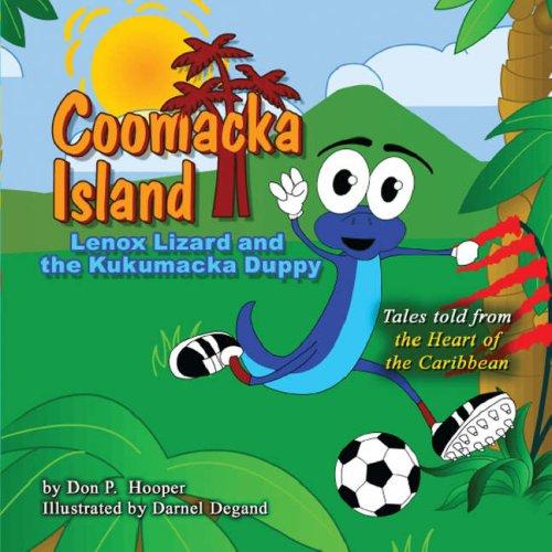 Coomacka Island: Lenox Lizard and the Kukumacka Duppy ebook