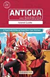 img - for Antigua and Barbuda: Island Guide by Christopher Beale (2008-08-09) book / textbook / text book