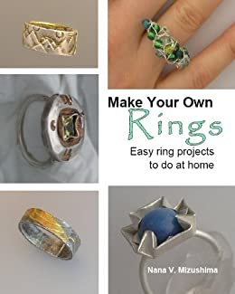 Make Your Own Rings Easy Ring Projects To Do At Home Kindle
