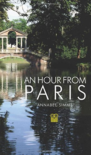 An Hour from Paris (Best Day Trips From Paris)