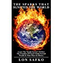 """The Sparks That Ignited The World: Learn The """"Inside Secrets"""" Of How The Founders Of Social Media Earned Wealth & Their Place In History"""