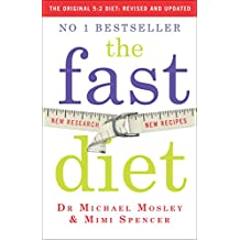Fast Diet (the Original 5:2 Diet: Revised and Updated)