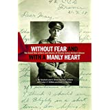"""Without fear and with a manly heart"": The Great War Letters and Diaries of Private James Herbert Gibson"