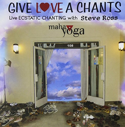 Give Love a Chants Live Ecstatic Chanting by CD Baby
