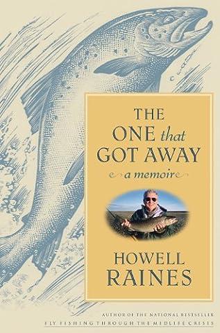 The One that Got Away: A Memoir (Lisa Drew Books) (Fly Fishing Memoir Kindle)