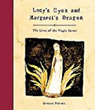 Lucy's Eyes and Margaret's Dragon, Giselle Potter, 0811815153