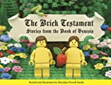 The Brick Testament: Stories from the Book of Genesis