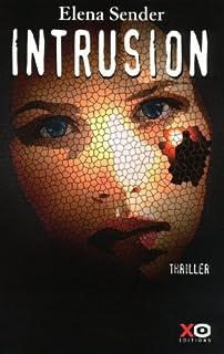 Intrusion  : roman, Sender, Elena