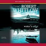 Water's Edge | Robert Whitlow