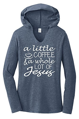 Comical Shirt Ladies A Little Coffee Lot Jesus Cute Christian Gift Navy Frost M