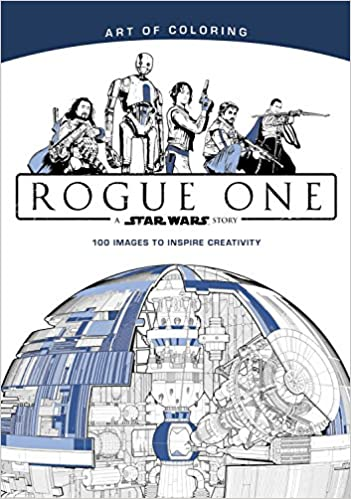 Art of Coloring Star Wars: Rogue One: Disney Book Group ...