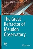 The Great Refractor of Meudon Observatory, Dollfus, Audouin, 1461472873