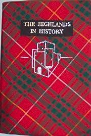 The Highlands in History – tekijä: C. R.…