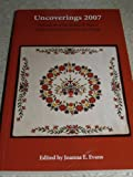 Uncoverings 2007 : Research Papers of the American Quilt Study Group, , 1877859230