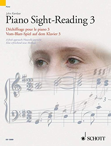 Piano Sight-Reading 3: A fresh approach. Vol. 3. Klavier. (Schott Sight-Reading Series)