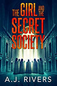 The Girl and the Secret Society (Emma Griffin™ FBI Mystery Book 9)