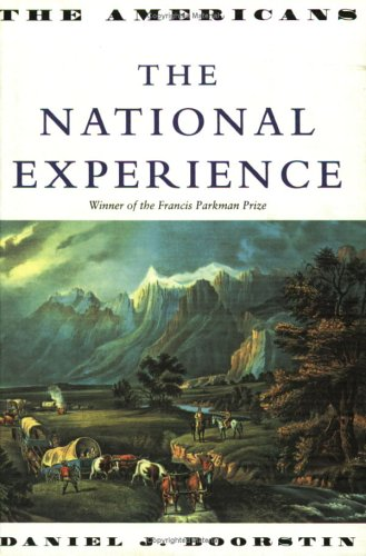 The National Experience: The Americans Trilogy: 2: The National Experience v. 2
