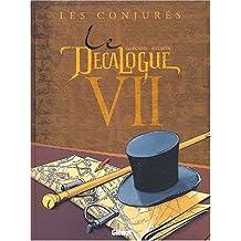 DÉCALOGUE T07 (LE) : LES CONJURÉS