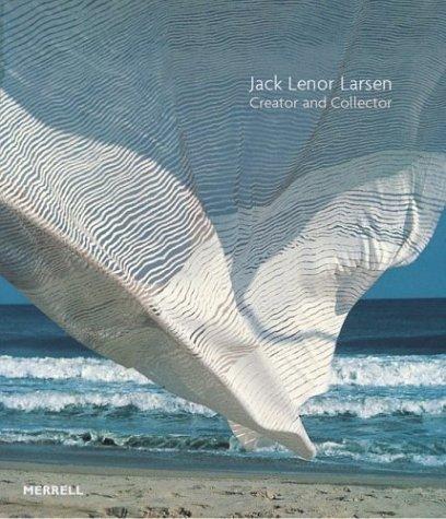 Jack Lenor Larsen: Creator and Collector ()